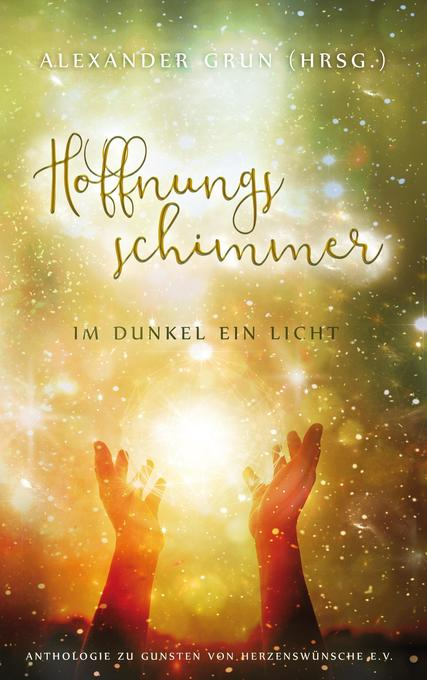 Hoffnungsschimmer - Im Dunkel ein Licht als Buch