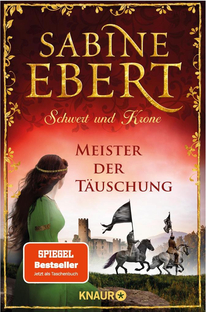 Schwert und Krone - Meister der Täuschung als eBook