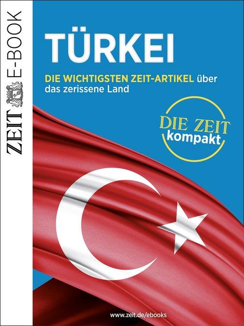 Türkei - DIE ZEIT kompakt als eBook