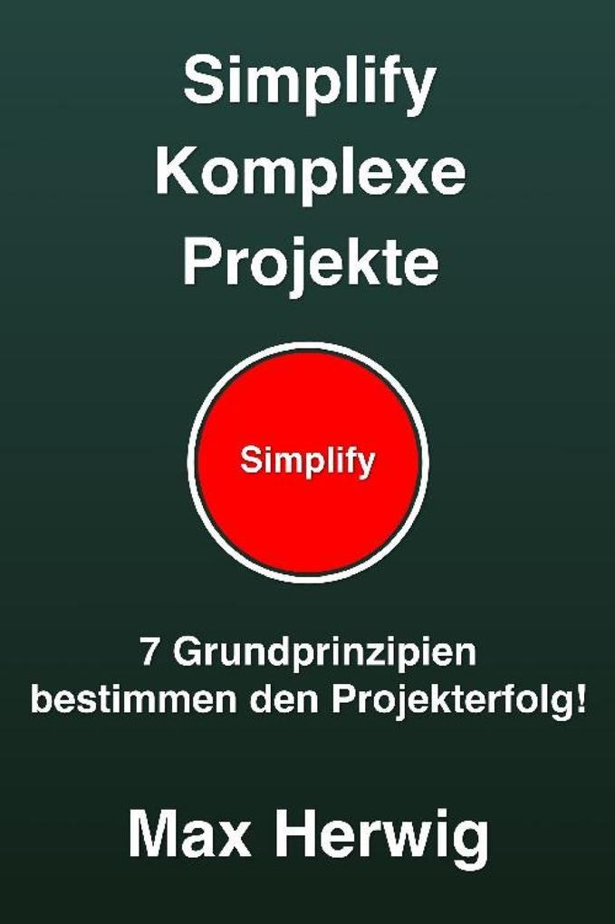 Simplify Komplexe Projekte als eBook
