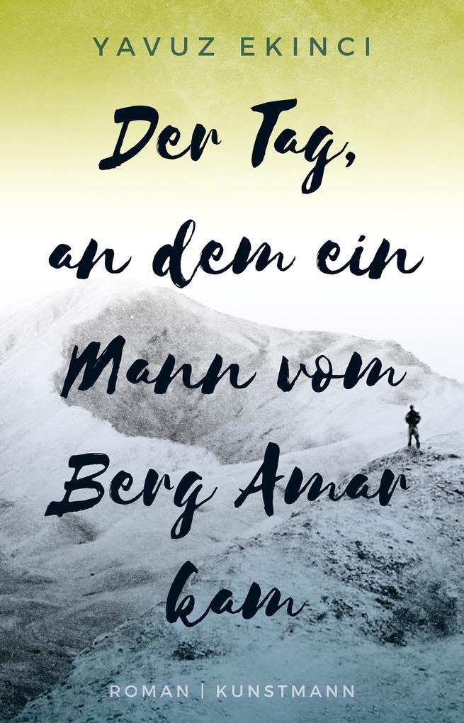Der Tag, an dem ein Mann vom Berg Amar kam als eBook