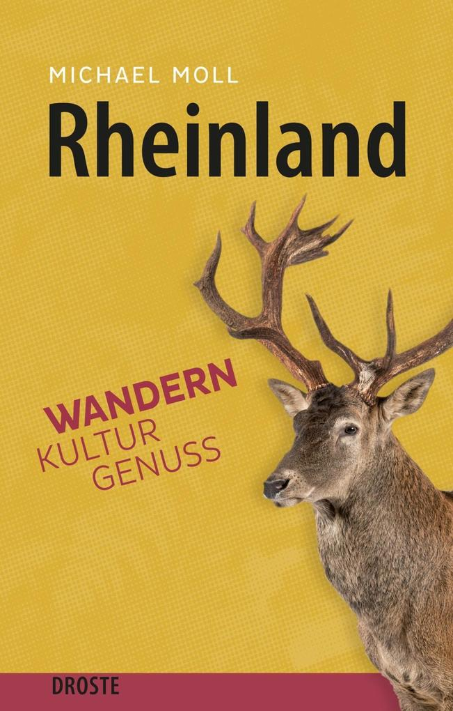 Rheinland als Buch von Michael Moll