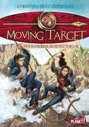 Moving Target 02: Das Schicksal schlägt zurück