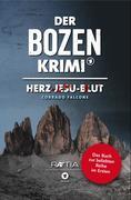 Der Bozen-Krimi 01: Herz-Jesu-Blut