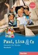 Paul, Lisa & Co Starter. Deutsch für Kinder. Kursbuch