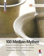 100 Medizin-Mythen