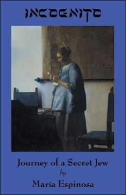 Incognito: Journey of a Secret Jew als Taschenbuch