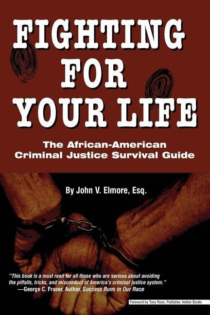 Fighting for Your Life: The African-American Criminal Justice Survival Guide als Taschenbuch