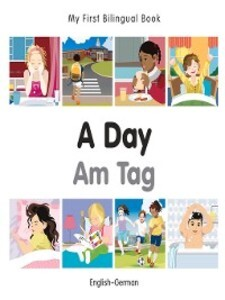 My First Bilingual Book-A Day (English-Russian)...