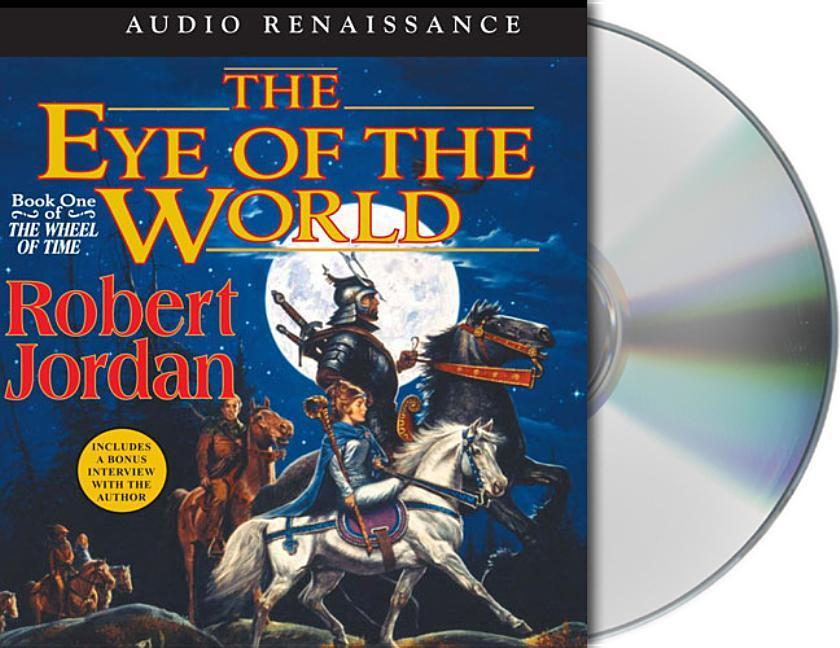 The Eye of the World: Book One of 'The Wheel of Time' als Hörbuch