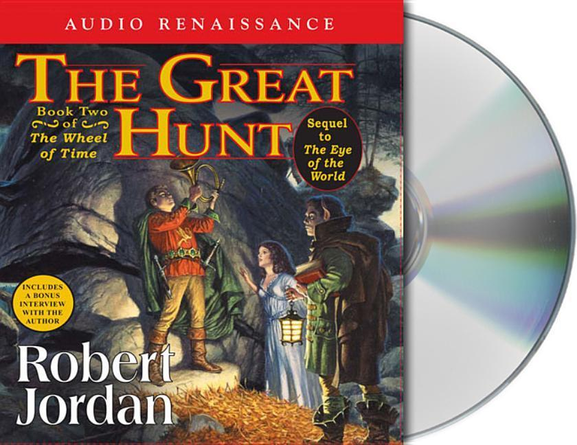 The Great Hunt: Book Two of 'The Wheel of Time' als Hörbuch