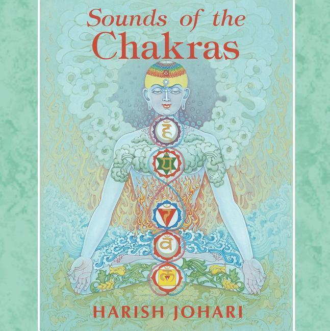 Sounds of the Chakras als Hörbuch