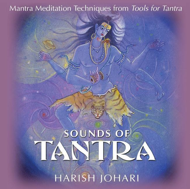 Sounds of Tantra: Mantra Meditation Techniques from Tools for Tantra als Hörbuch