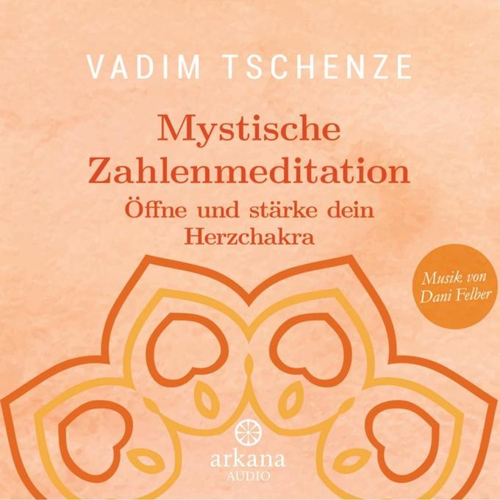 Mystische Zahlenmeditation als Hörbuch