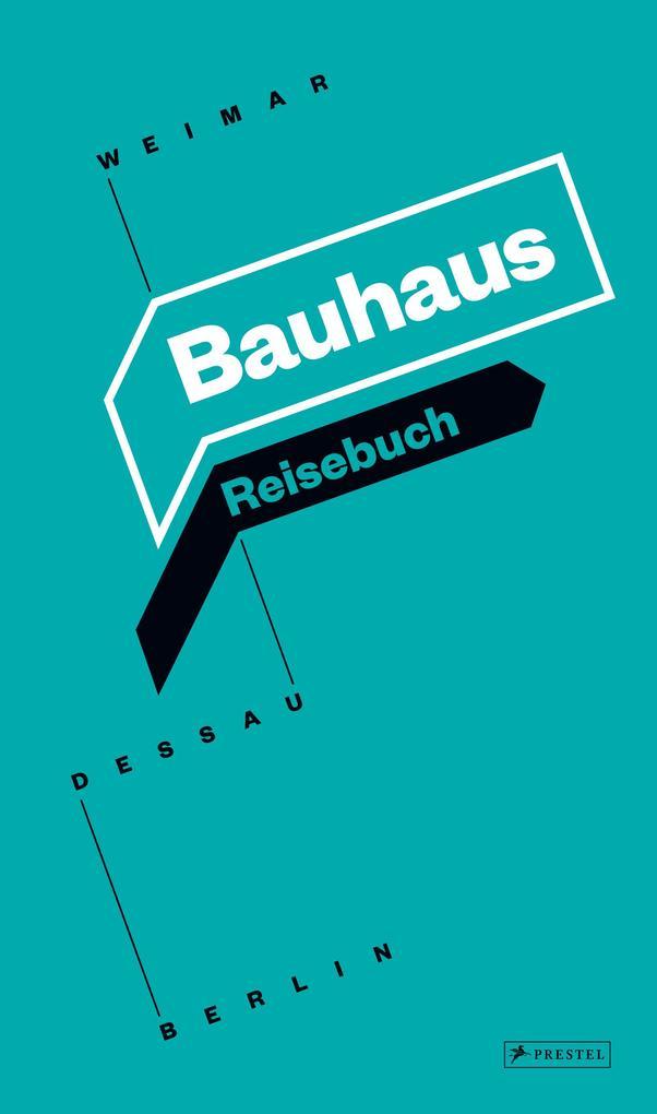 Bauhaus Reisebuch als Buch von Ingolf Kern, Sus...