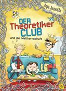 Der Theoretikerclub und die Weltherrschaft