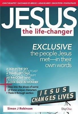 Jesus: The Life-Changer: Exclusive the People Jesus Met in Their Own Words als Taschenbuch
