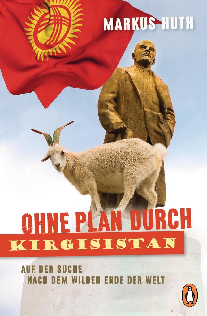 Ohne Plan durch Kirgisistan als Taschenbuch