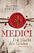 Medici 01 - Die Macht des Geldes