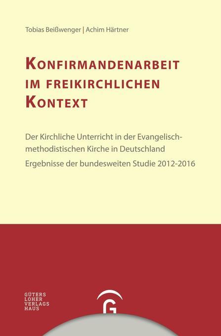 Konfirmandenarbeit im freikirchlichen Kontext a...