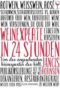Weinexperte in 24 Stunden