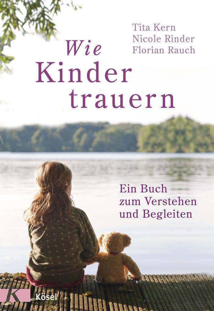 Wie Kinder trauern als Buch von Florian Rauch, ...