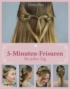 5-Minuten-Frisuren für jeden Tag