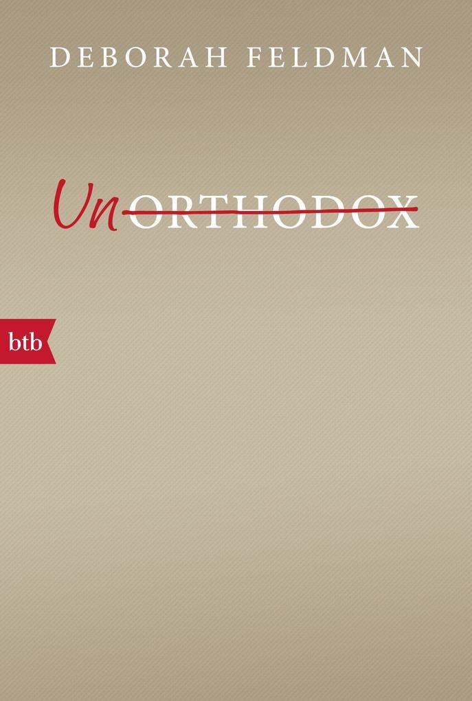 Unorthodox als Taschenbuch