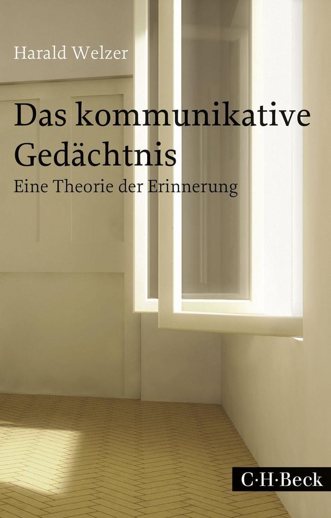 Das kommunikative Gedächtnis als Taschenbuch vo...