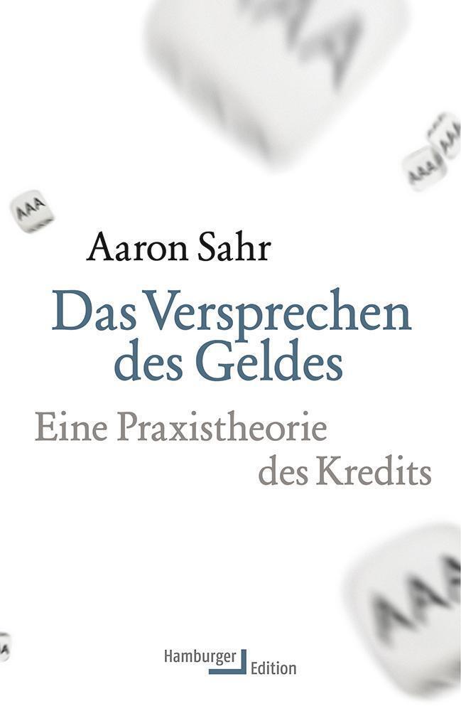 Das Versprechen des Geldes als Buch von Aaron Sahr
