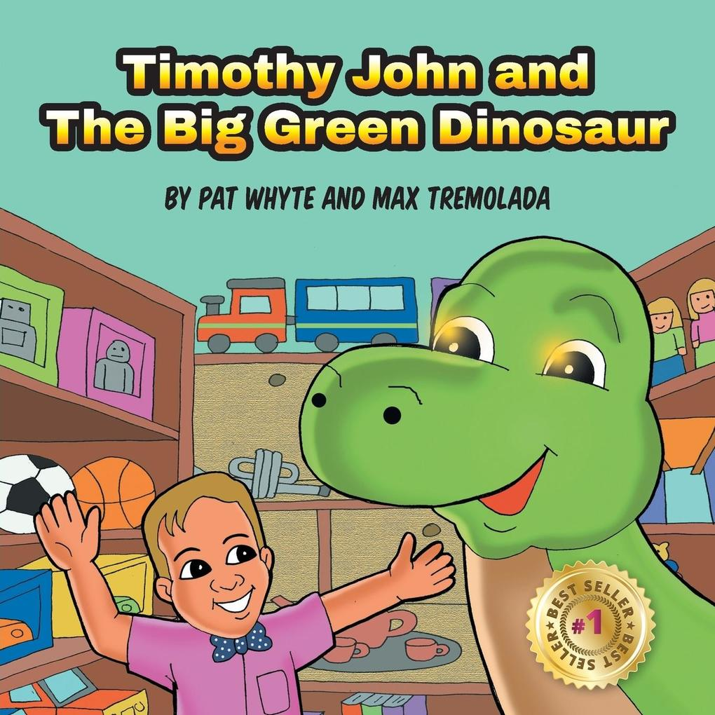 Timothy John and The Big Green Dinosaur als Tas...