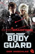 Bodyguard 05 - Der Anschlag