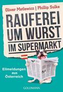 Rauferei um Wurst im Supermarkt