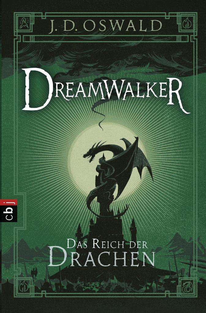 Dreamwalker - Das Reich der Drachen als Taschenbuch