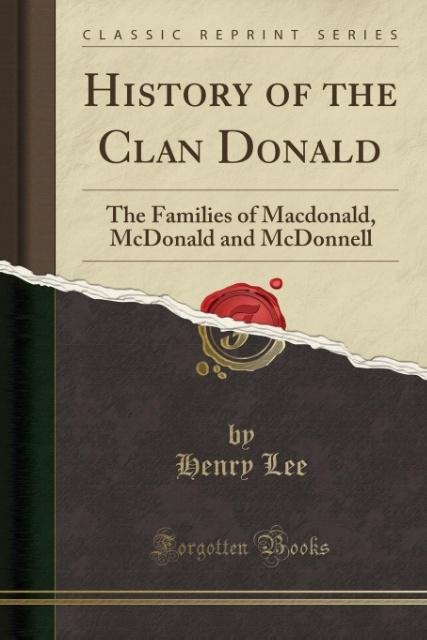 History of the Clan Donald als Taschenbuch von ...