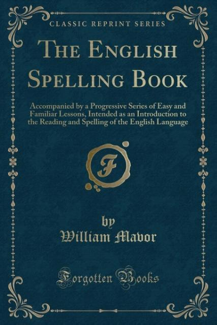 The English Spelling Book als Taschenbuch von W...