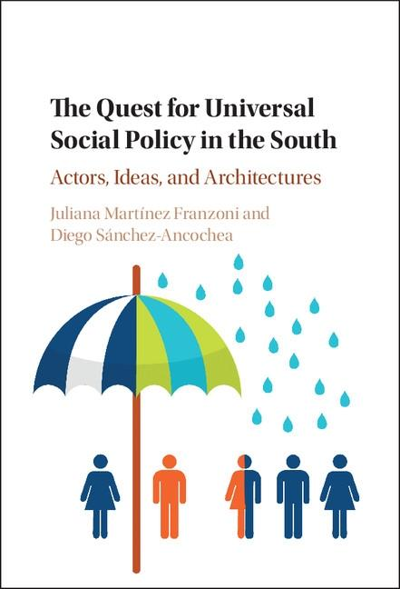 The Quest for Universal Social Policy in the So...