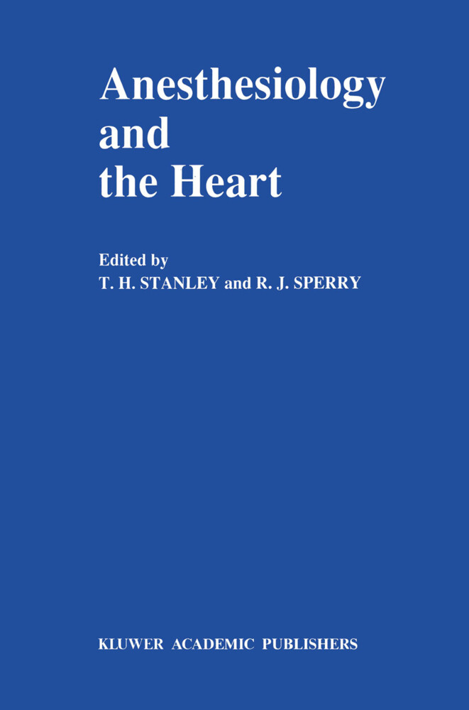 Anesthesiology and the Heart als Buch