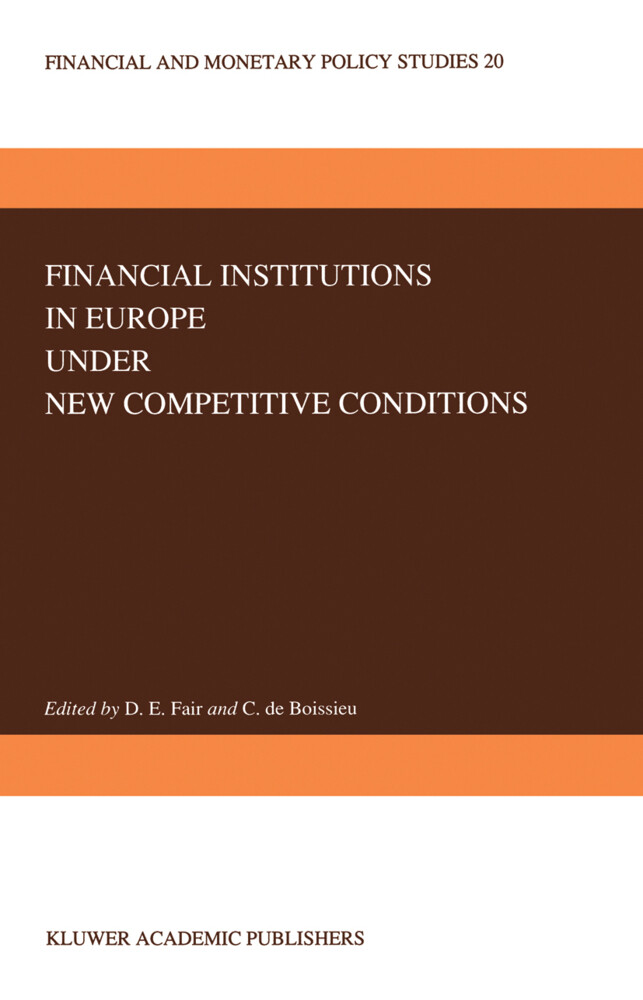 Financial Institutions in Europe under New Competitive Conditions als Buch