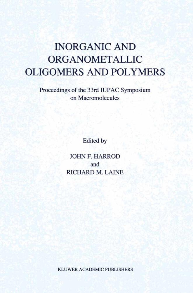Inorganic and Organometallic Oligomers and Polymers als Buch