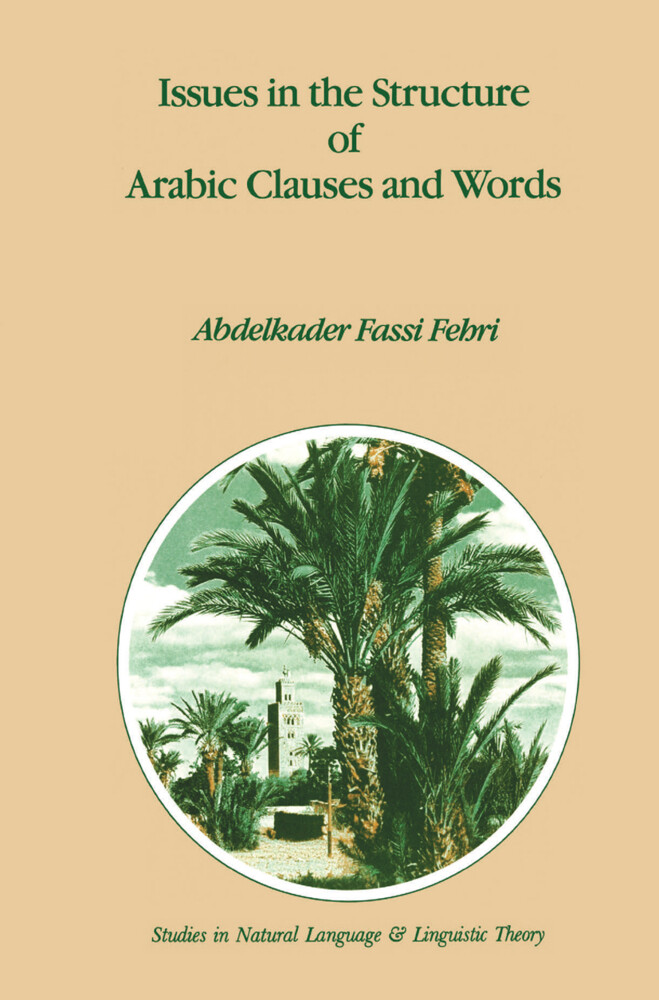 Issues in the Structure of Arabic Clauses and Words als Buch