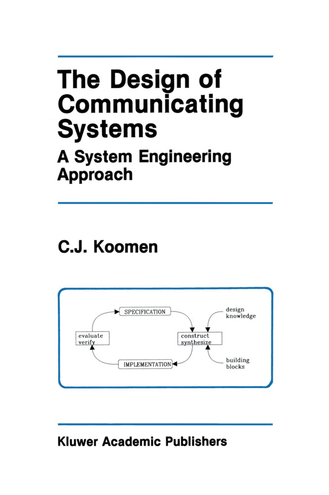 The Design of Communicating Systems: A System Engineering Approach als Taschenbuch