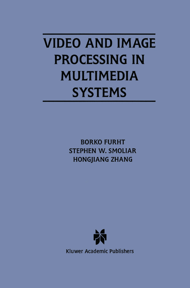 Video and Image Processing in Multimedia Systems als Buch