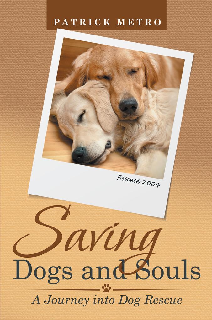 Saving Dogs and Souls als eBook Download von Pa...