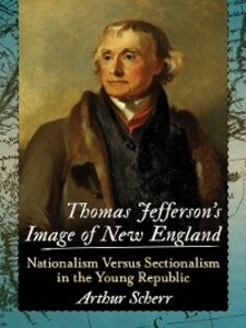 Thomas Jefferson´s Image of New England als eBo...