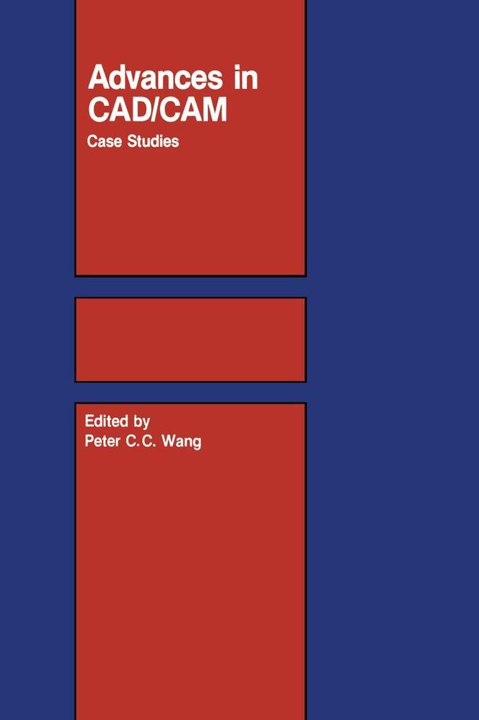 Advances in CAD/CAM: Case Studies als Taschenbuch
