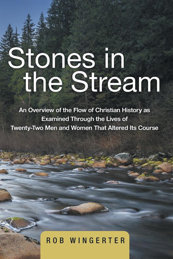 Stones in the Stream als eBook Download von Rob...
