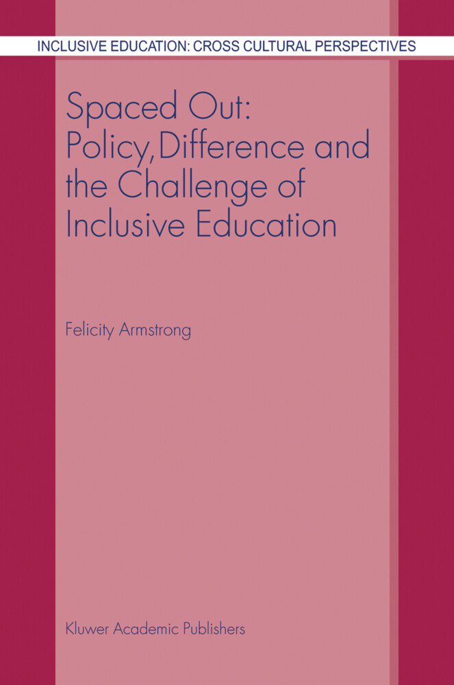 Spaced Out: Policy, Difference and the Challenge of Inclusive Education als Buch