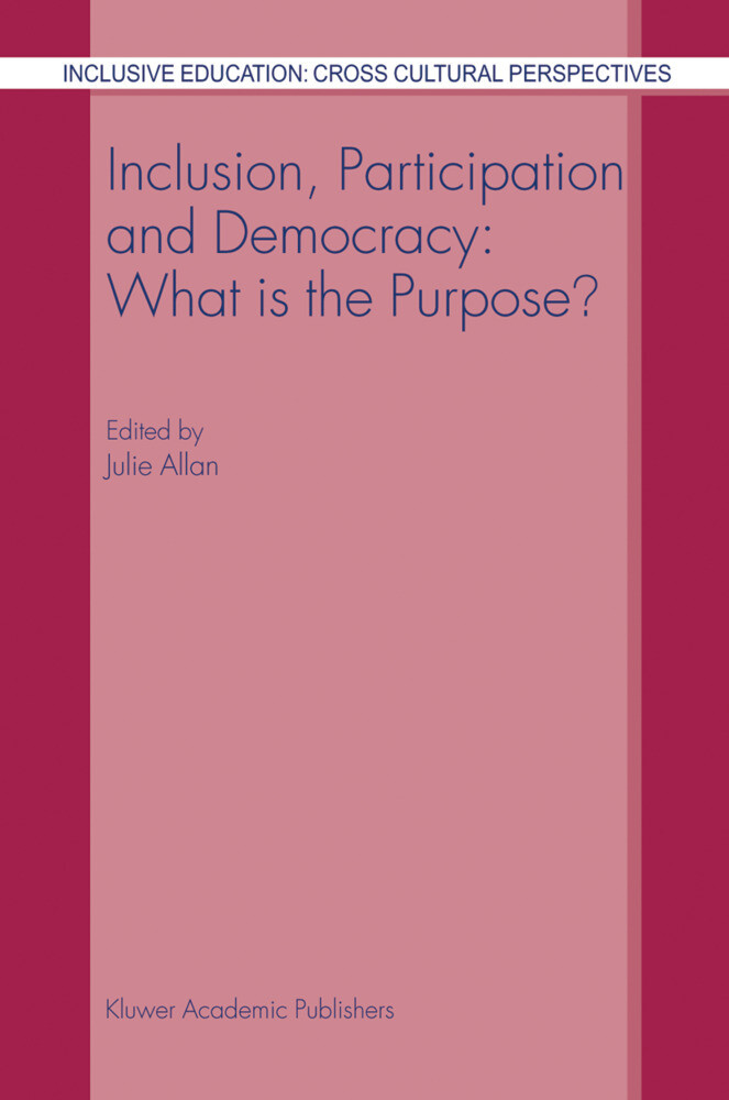 Inclusion, Participation and Democracy: What is the Purpose? als Buch