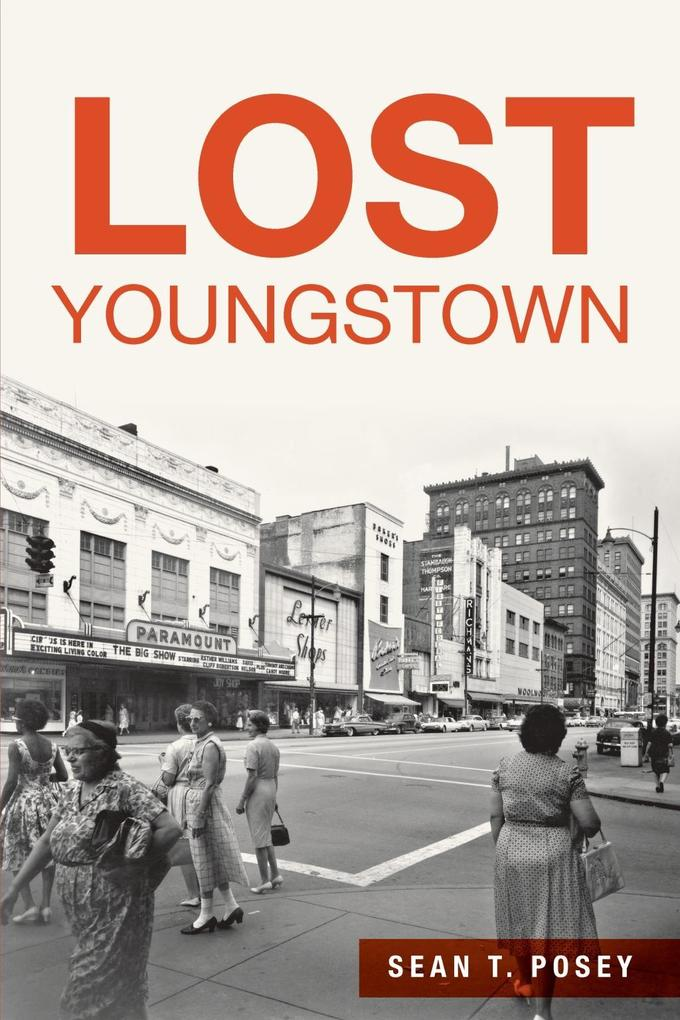 Lost Youngstown als eBook Download von Sean T. ...
